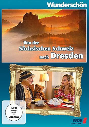 Wunderschön! - Von der sächsischen Schweiz nach Dresden