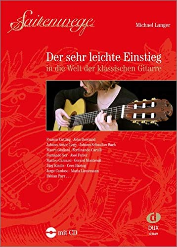 Saitenwege - Der sehr leichte Einstieg in die Welt der klassischen Gitarre