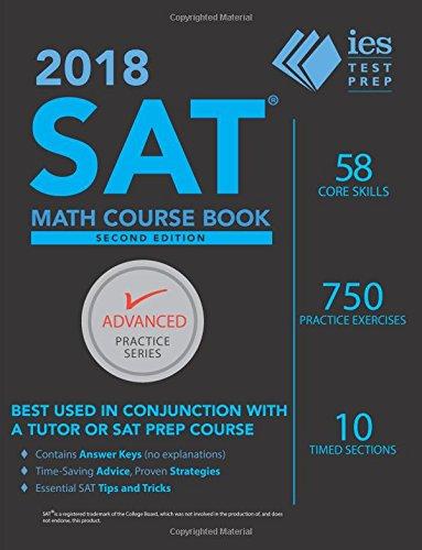 2018 SAT Math Course Book (Advanced Practice Series)