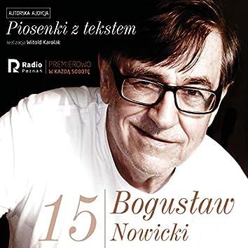 Bogusław nowicki, piosenki z Tekstem (Nr 15)