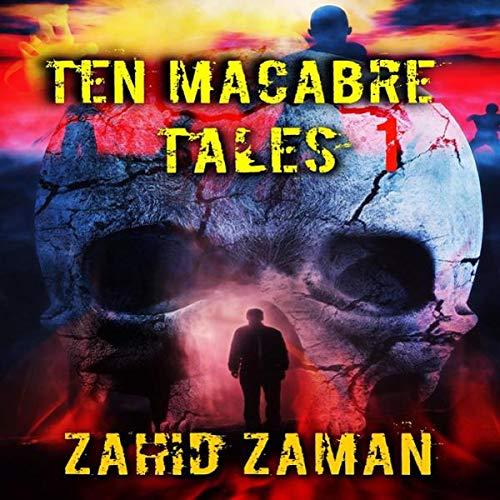 10 Macabre Tales, Volume 1 audiobook cover art