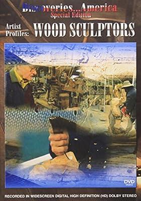 Discoveries America: Wood Sculptors