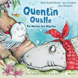 Die Muräne hat Migräne: Quentin Qualle 1