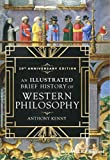 An Illustrated Brief History of Western Philosophy: 20th Anniversary Edition