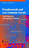 Pseudocereals and Less Common Cereals:...