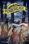 L'agence Pendergast, tome 4 : Les griffes de la forêt par Lambert