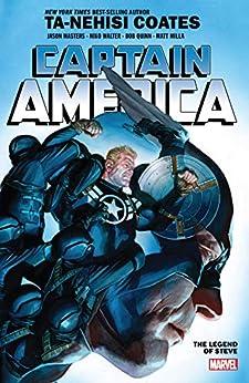 Captain America by Ta-Nehisi Coates Vol. 3: The Legend Of Steve (Captain America (2018-)) by [Ta-Nehisi Coates, Jason Masters, Alex Ross, Sean Izaakse, Niko Walter]