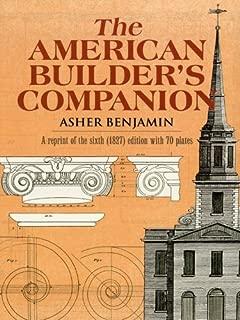 The American Builder's Companion (Dover Architecture)