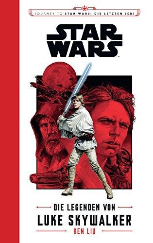 Star Wars: Journey to Star Wars: Die letzten Jedi: Die Legenden von Luke Skywalker