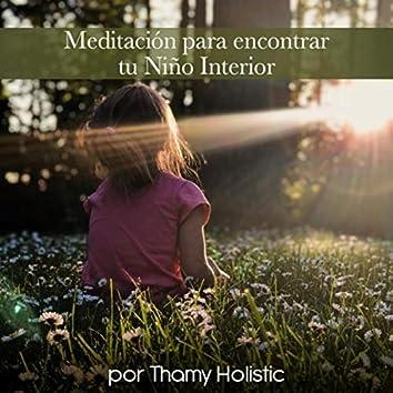 Meditación Para Encontrar Tu Niño Interior