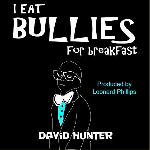I Eat Bullies for Breakfast cover art
