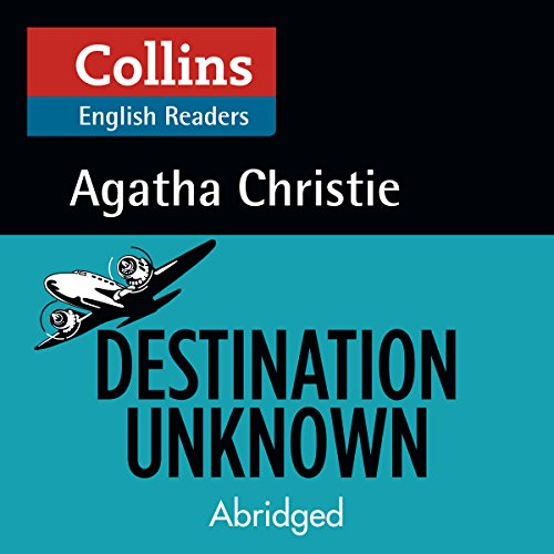 Destination Unknown: B2 (Collins Agatha Christie ELT Readers) Titelbild