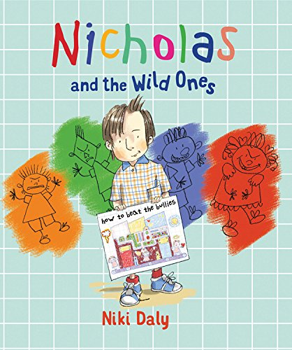 Nicholas and the Wild Ones: How to Beat the Bullies