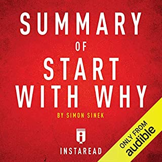 Summary of Start with Why by Simon Sinek audiobook cover art