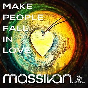 Make People Fall in Love