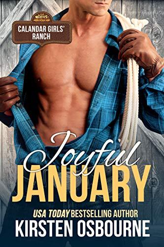 Joyful January (Calendar Girls Ranch Book 1)