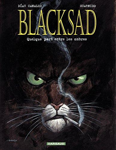 Blacksad - tome 1 - Quelque part entre les ombres (French Edition)
