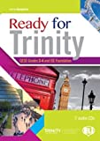 READY FOR TRINITY GESE GRADES 3-4 AND ISE FOUNDATION + 2 CD: Book + CD Grades 3-4