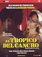 Al Tropico Del Cancro [Italian Edition]