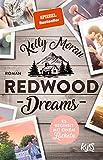 Redwood Dreams – Es beginnt mit einem Lächeln (Redwood-Reihe, Band 4)