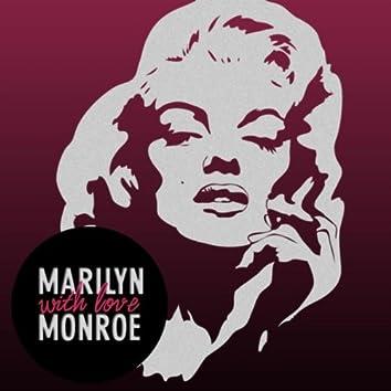 Marilyn Monroe - with Love