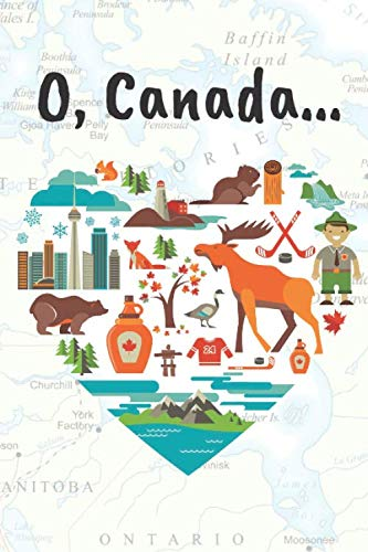 Canada Journal. Blank Lined Notebook For Travel Lovers' Memories: A Notebook With 119 Pages For Noting Memorable Travelling Highlights, Events And Observations