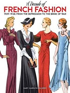 A Decade of French Fashion, 1929-1938: From the Depression to the Brink of War