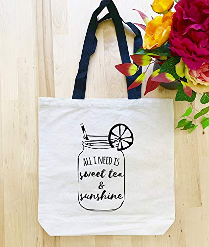 Funny Tote Bag, All I Need is Sweet Tea & Sunshine, Screen Printed, Canvas Tote Bag