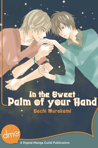In The Sweet Palm Of Your Hand (Yaoi Manga) (English Edition)