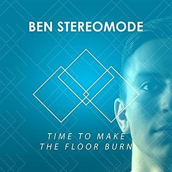 Time to Make the Floor Burn - Single