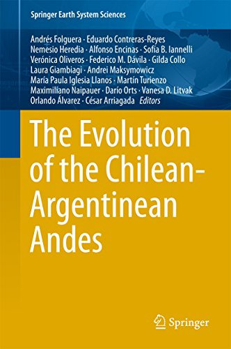 The Evolution of the Chilean-Argentinean Andes (Springer Earth System Sciences) (English Edition)