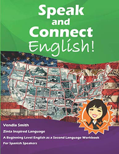 Compare Textbook Prices for Speak and Connect English!: A Beginning Level English as a Second Language Workbook for Spanish Speakers  ISBN 9798680646090 by Smith, Vendla