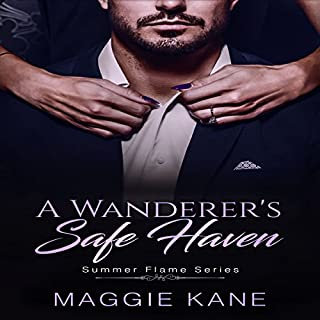 A Wanderer's Safe Haven     Summer Flame Series, Book 1              By:                                                                                                                                 Maggie Kane                               Narrated by:                                                                                                                                 Teresa L. Booth                      Length: 2 hrs and 25 mins     6 ratings     Overall 4.0