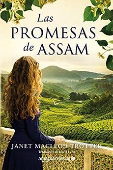 Las promesas de Assam (Aromas de té nº 2) PDF EPUB Gratis descargar completo