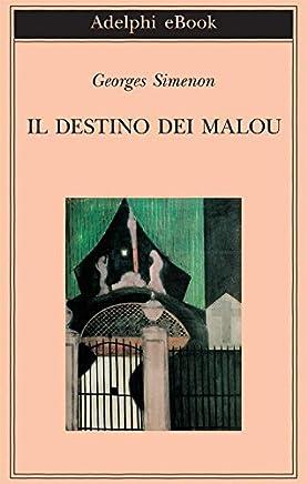 Il destino dei Malou (Biblioteca Adelphi Vol. 585)
