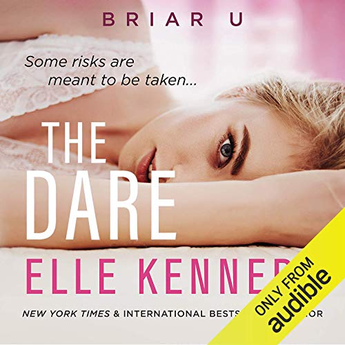 The Dare: Briar U, Book 4