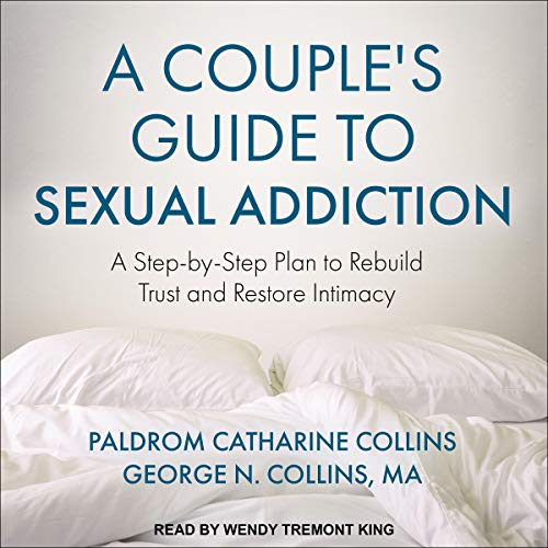 A Couple's Guide to Sexual Addiction  By  cover art