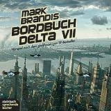 Mark Brandis: Bordbuch Delta VII
