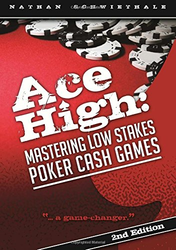 Ace High: Mastering Low Stakes Poker Cash Games