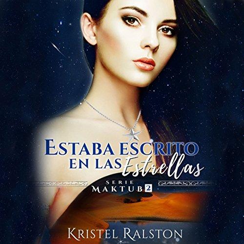 Estaba escrito en las estrellas [It Was Written in the Stars] audiobook cover art