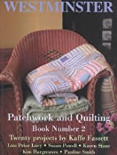Patchwork and Quilting: Twenty Projects by Kaffe Fasset: 2