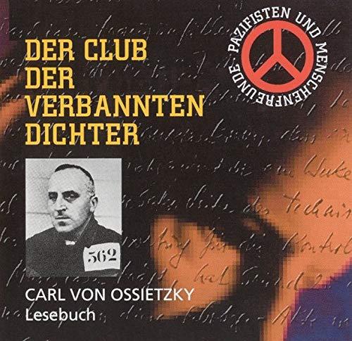 Der Club der verbannten Dichter. Lesebuch /2CD's . Club der verbrannten Dichter