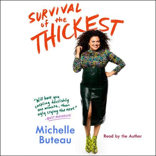 Survival of the Thickest Audiobook By Michelle Buteau cover art