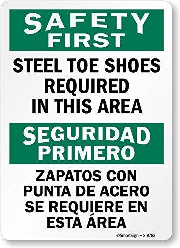 Safety First, Zapatos Punta Acero requeridos área