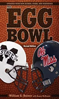 The Egg Bowl: Mississippi State vs. Ole Miss, Second Edition