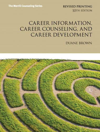 Career Information, Career Counseling, and Career Development (10th Edition) (Merrill Counseling (Hardcover))