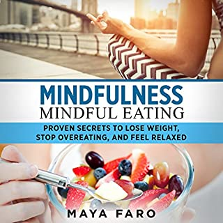 Mindfulness: Mindful Eating audiobook cover art