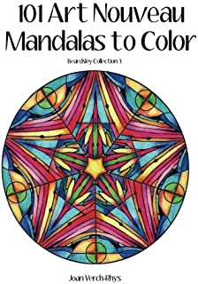 101 Art Nouveau Mandalas to Color: Beardsley Collection 3 (Coloring the Classics) (Volume 3)