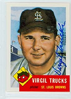 Virgil Trucks AUTOGRAPH d.13 Topps 1953 Archives St. Louis Cardinals
