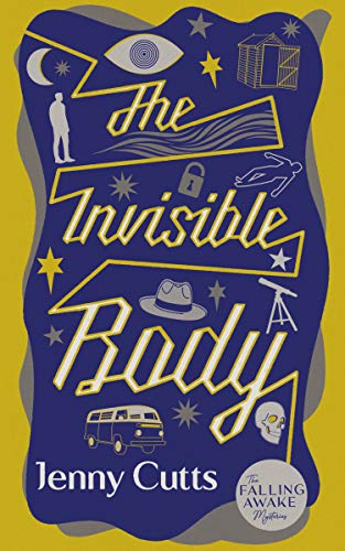 The Invisible Body (The Falling Awake Mysteries Book 1) by [Jenny Cutts]